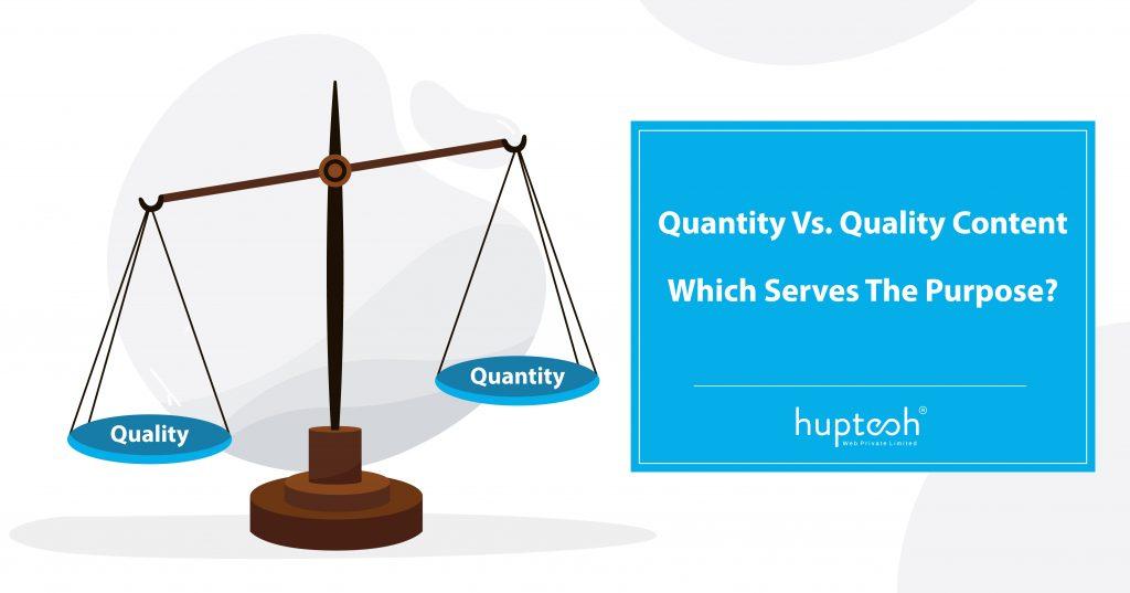 Content Quality Vs. Content Quantity