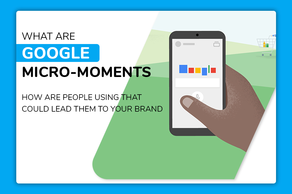 what are google micro moments